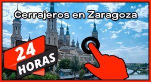 Cerrajeros 24 horas en Zaragoza
